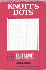 Grace Knott Patterns & Dot Transfers (patterns almost gone, DOTS WILL BE HERE FOREVER!
